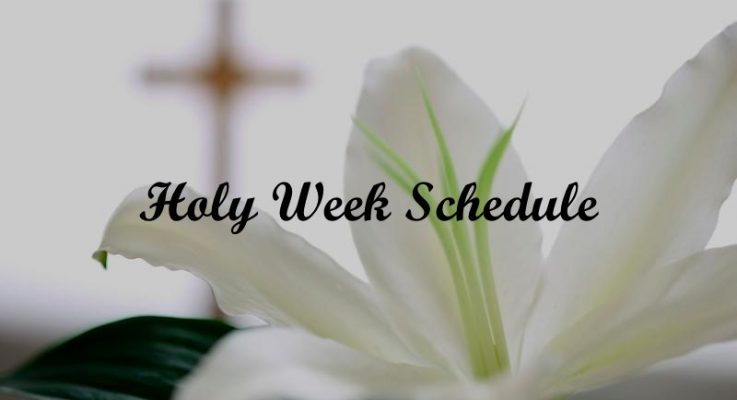 Palm Sunday & Holy Week Schedule