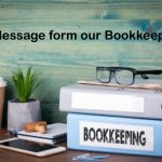 A Message from our Bookkeeper